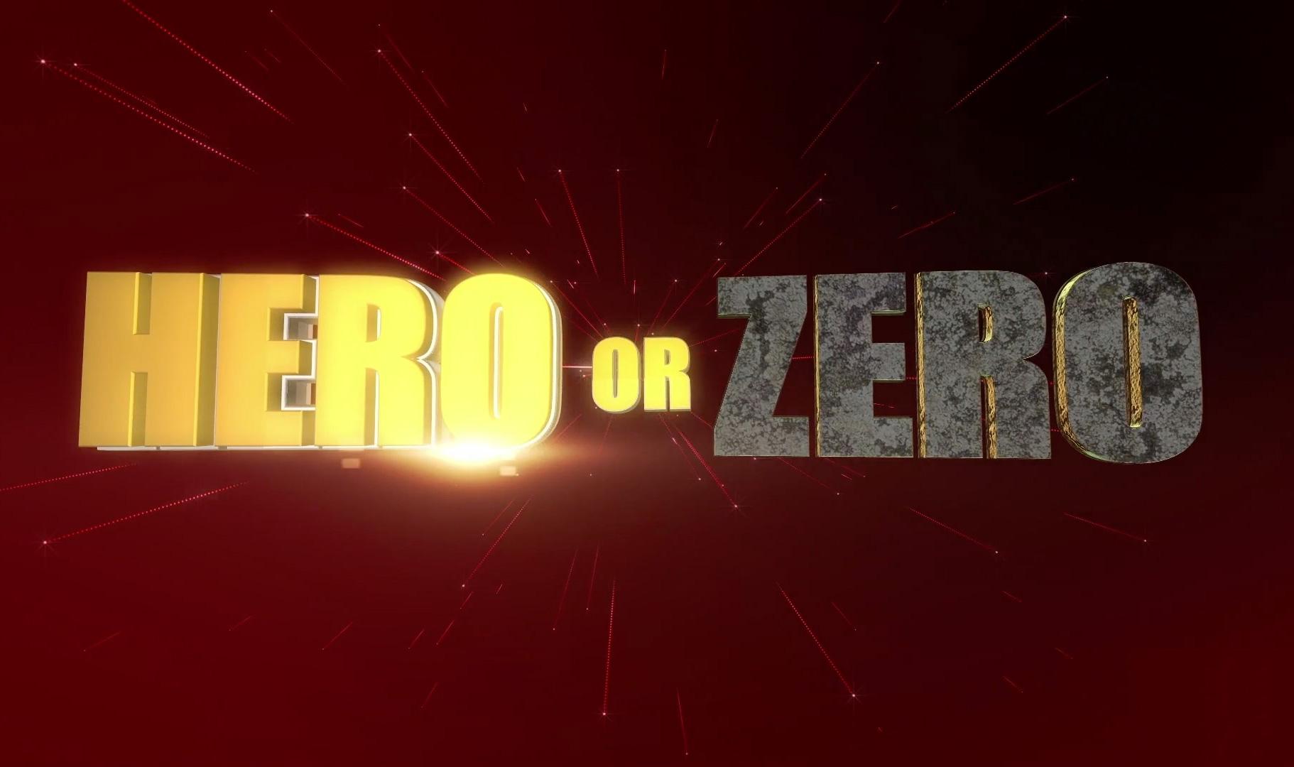 Hero or Zero TV Format